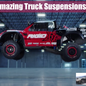 The Most Amazing 4x4 Racing Truck Suspensions